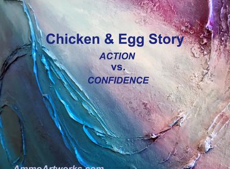 Chicken & Egg Story