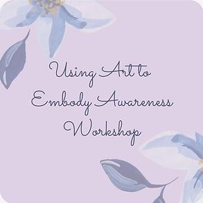 Using Art to Embody Awareness.png