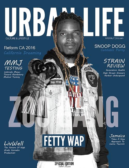 URBAN LIFE MAGAZINE / FETTY WAP ISSUE