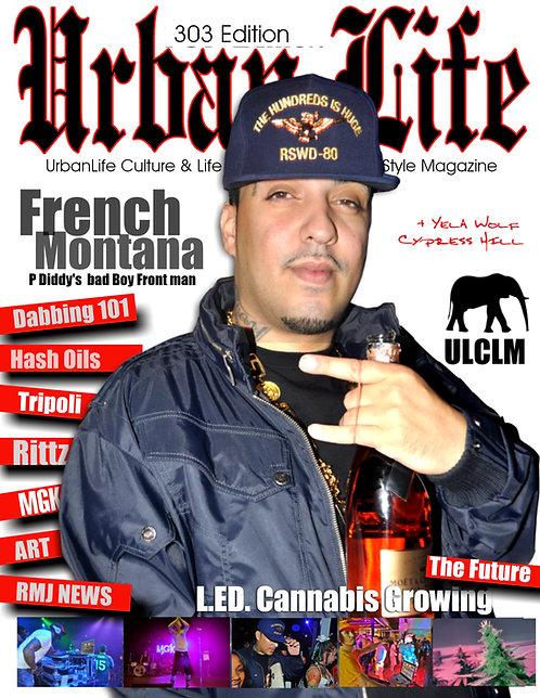 URBAN LIFE MAGAZINE / FRENCH MONTANA ISSUE