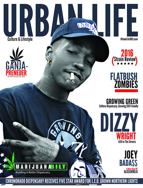 URBAN LIFE MAGAZINE / DIZZY WRIGHT ISSUE