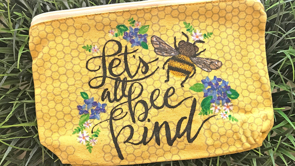 Let's All Bee Kind Zippered Bag