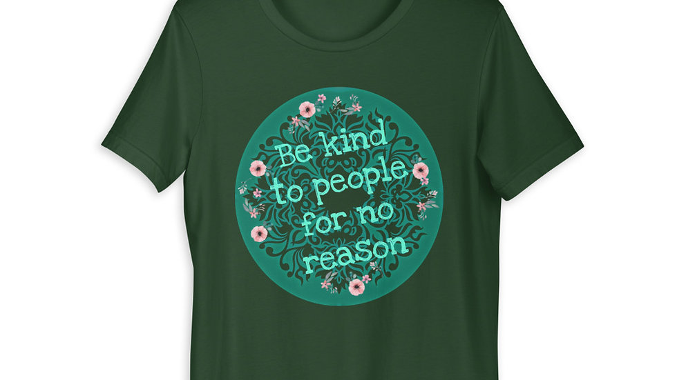 Adult Be Kind for No Reason Tee
