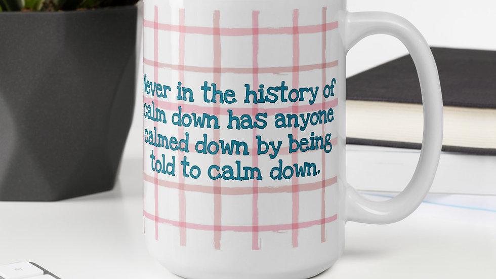 Calm Down Mug