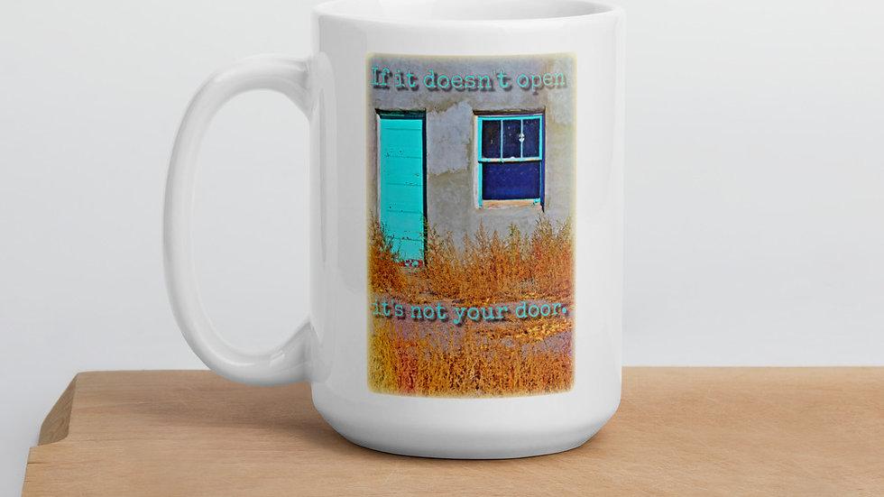 It's Not Your Door Mug