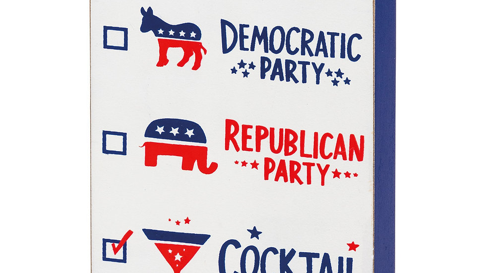 Cocktail Party Humorous Political Sign