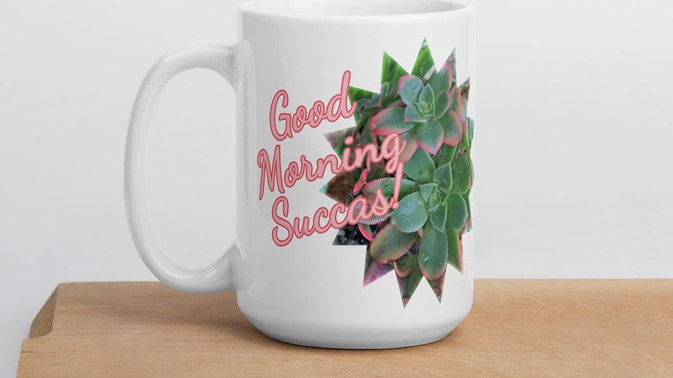 Good Morning Succas! Mug