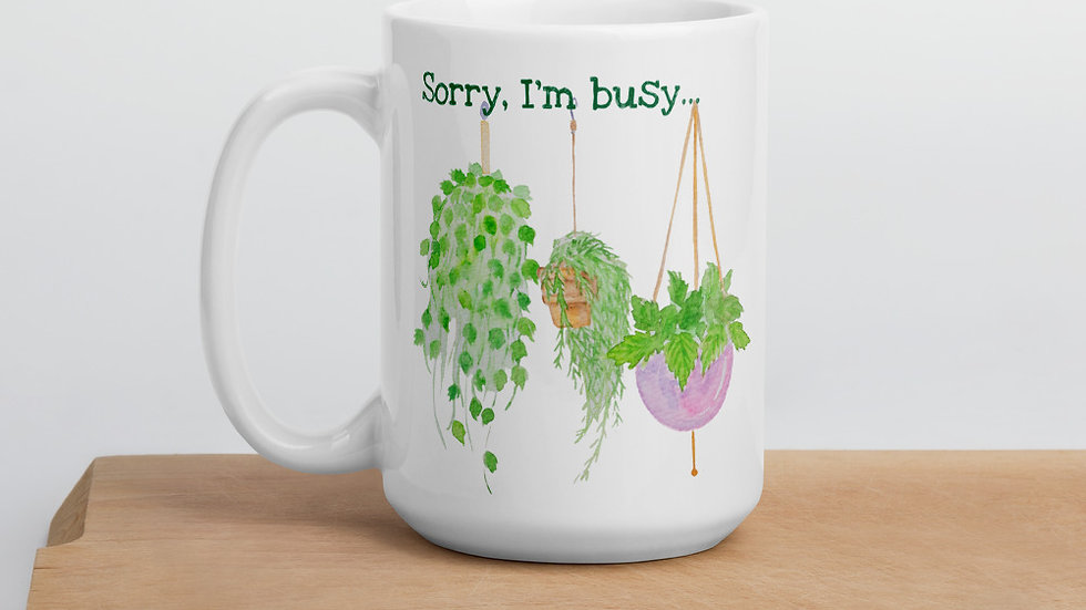 Busy Hanging with My Plants Mug