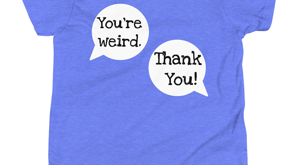 Youth You're Weird Tee