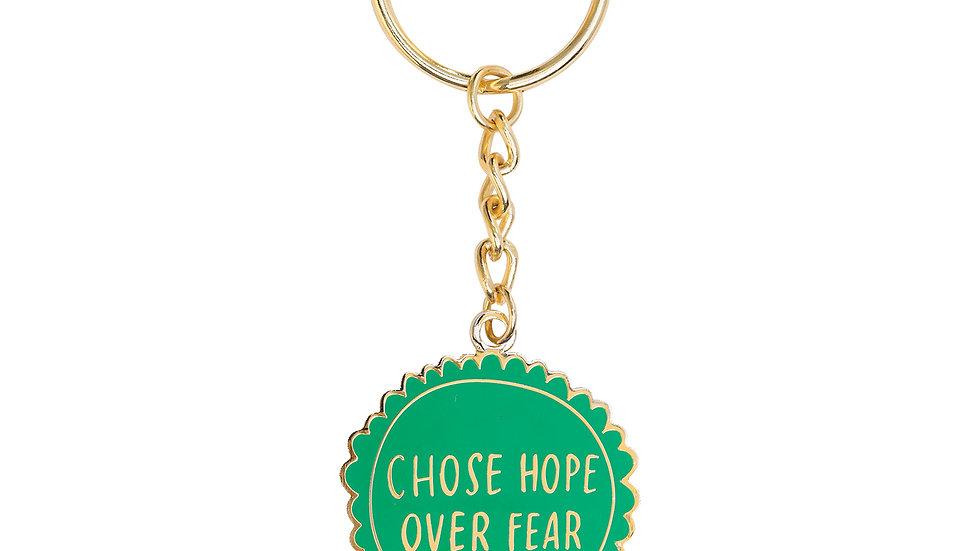 Chose Hope Over Fear Keychain