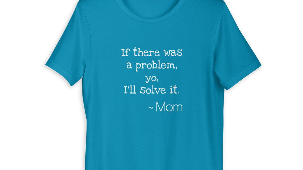 Problem Solver Mom Tee