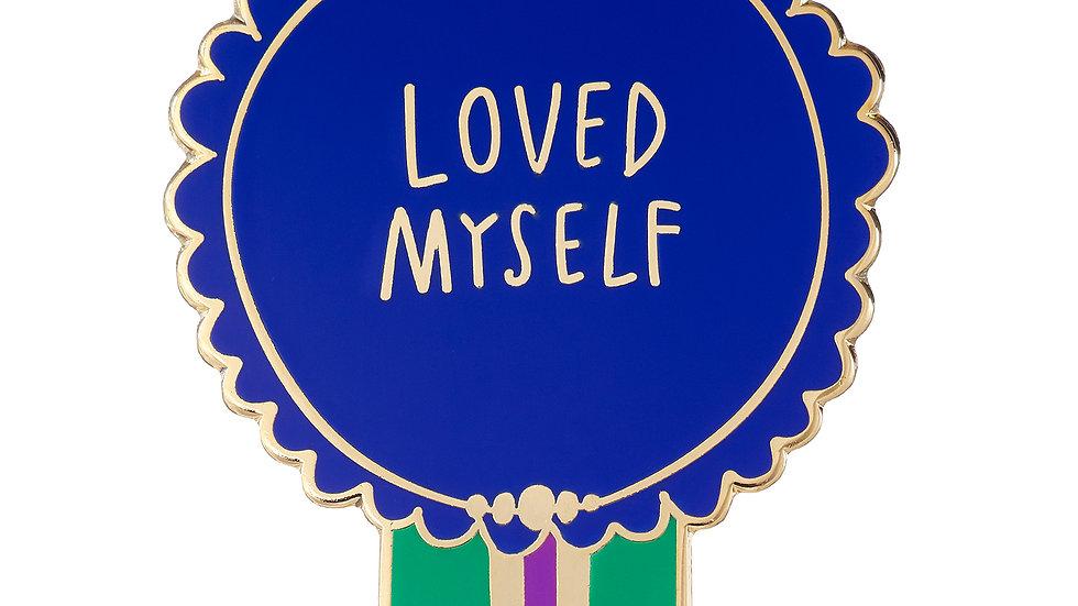 Loved Myself Pin