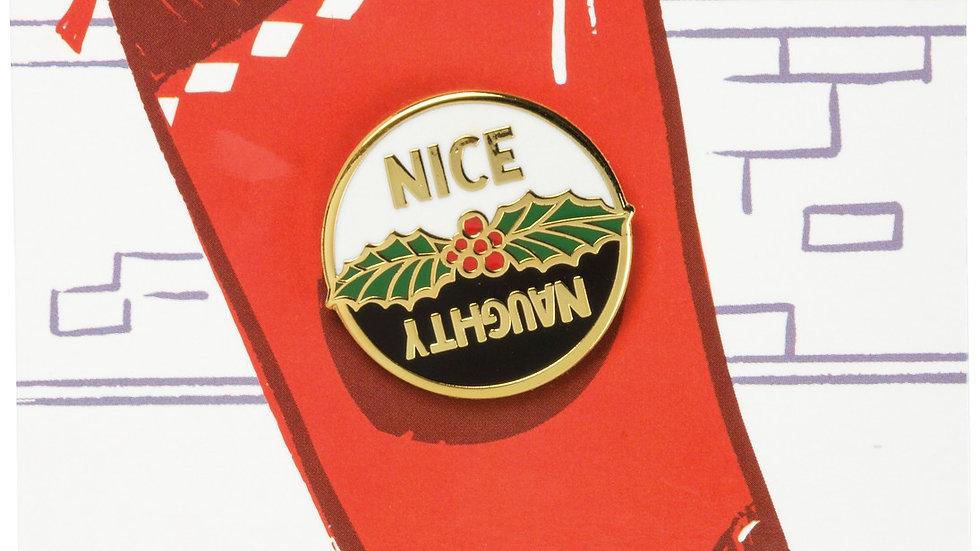 Naughty or Nice Pin