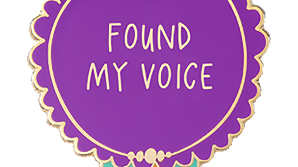 Found My Voice Pin
