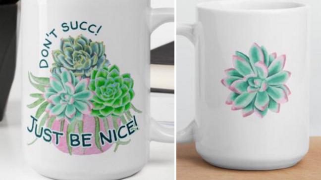 Don't Succ!  Just Be Nice Mug