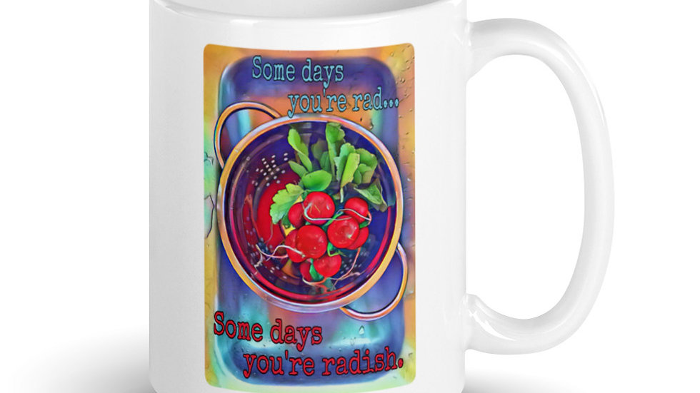 Some Days You're Rad- Some Days You're Radish Mug