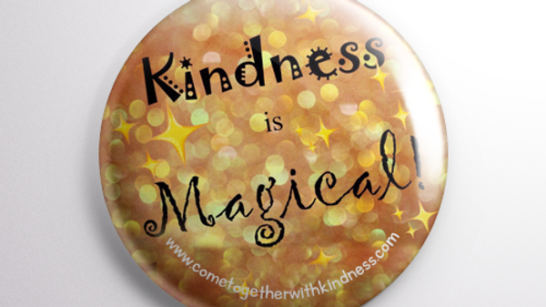 Kindness is Magical Buttons