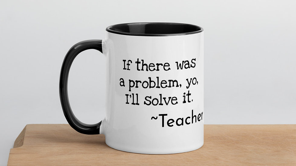 Yo, I'll Solve It Teacher Mug