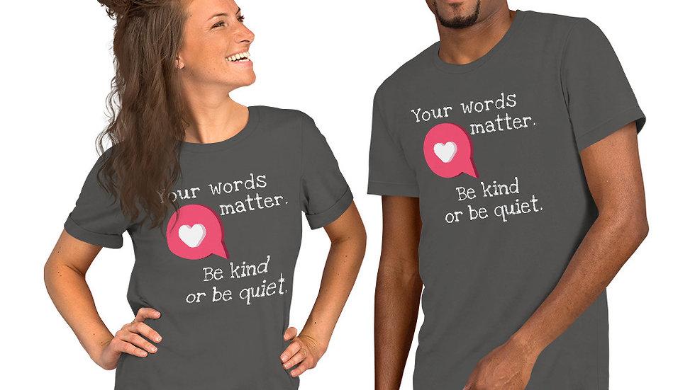 Your Words Matter Tee