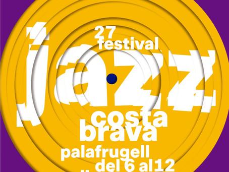 27è Festival de Jazz Costa Brava: del 6 al 12 d'octubre