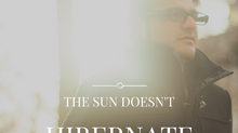 The Sun Doesn't Hibernate
