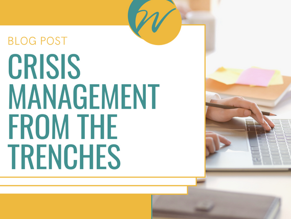 Crisis Management from the Trenches