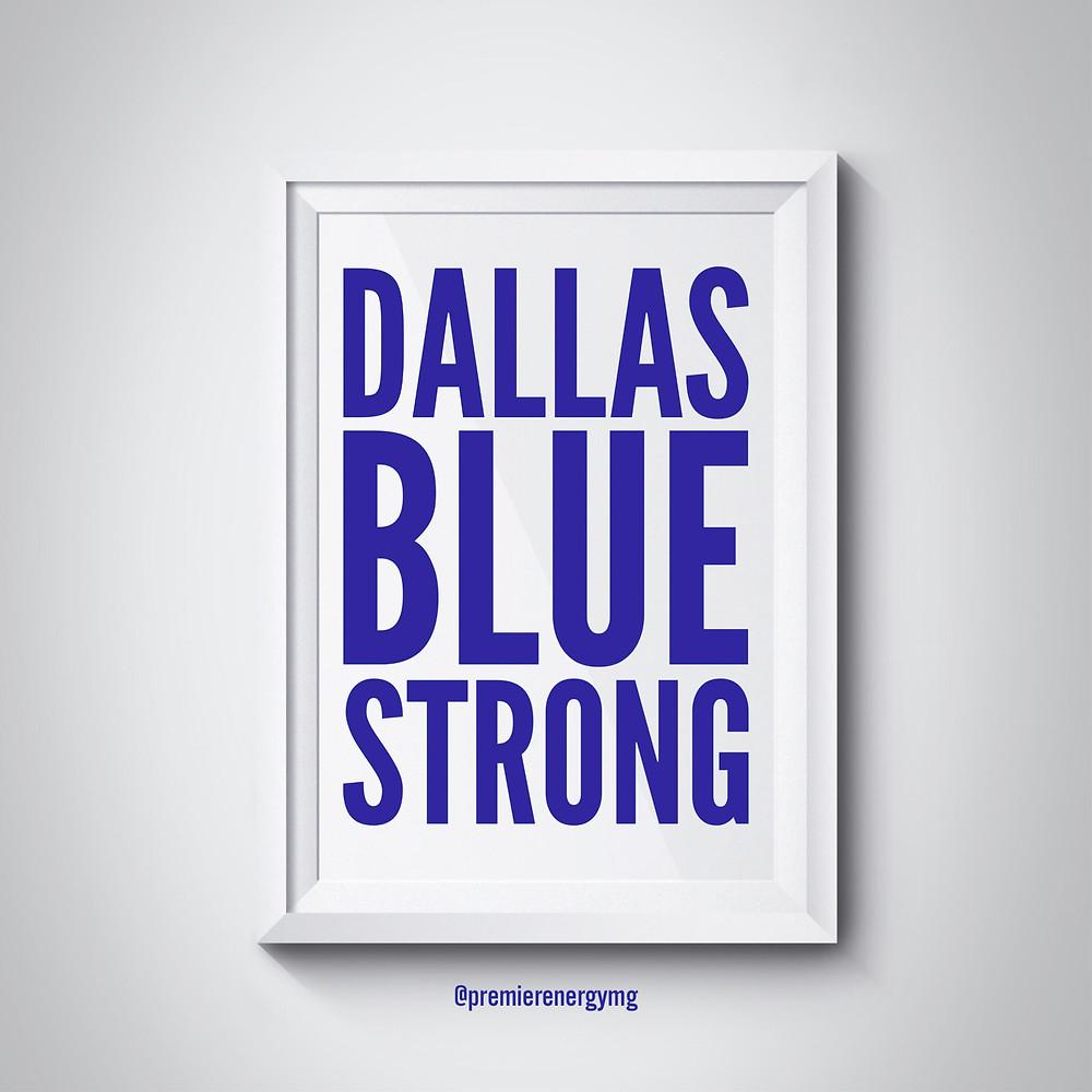 Dallas Blue Strong