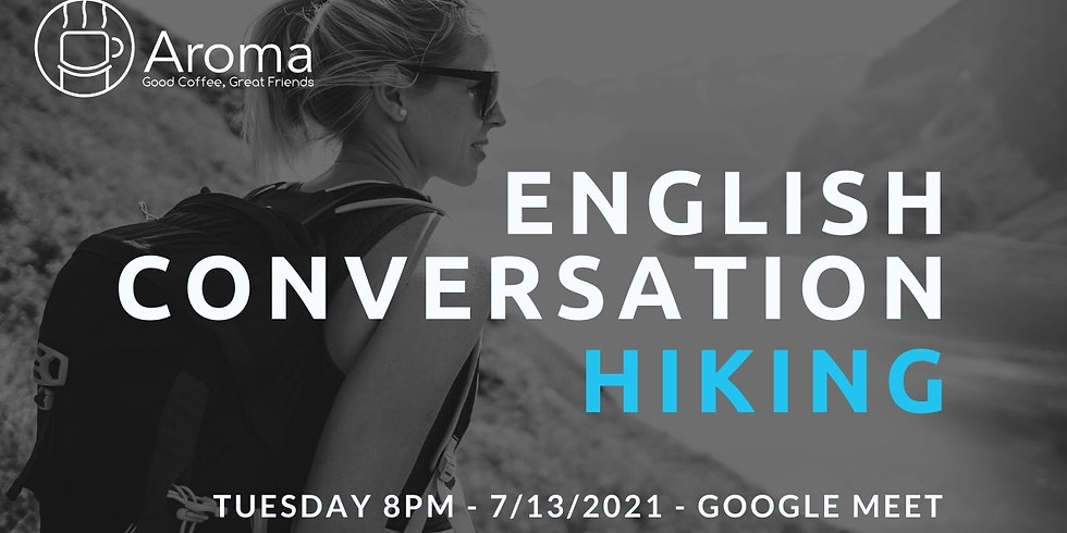 Online English Conversation - Hiking 🥾⛰