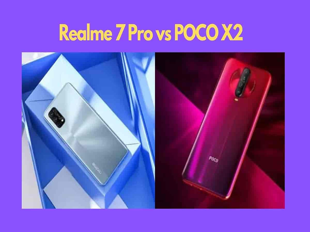 Comparison of realme 7 pro and POCO X2. Best Smartphone under 20000