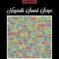 『Nagasaki Sound Scape-山手の音風景-』発売決定!
