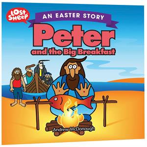 Peter and the Big Breakfast PB Easter Story by A McDonough