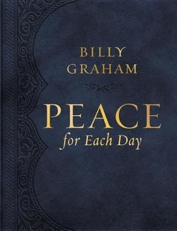 Peace For Each Day Leatherlike by Billy Graham