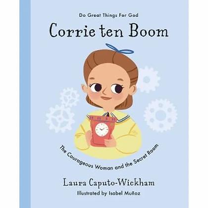 Corrie ten Boom HC The Courageous Women...  by Laura Caputo Wickham