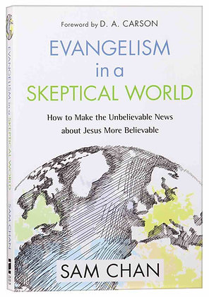 Evangelism in a Skeptical World PB by Sam Chan