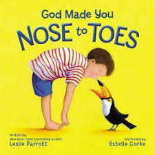God Made You Nose to Toes Boardbook