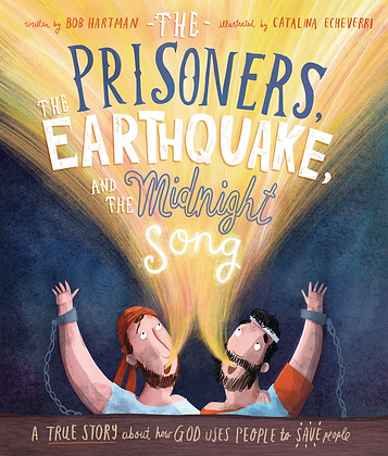 The Prisoners, the Earthquake and the Midnight Song HC by B Hartman