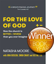 Australian Christian Book of the Year 2020 - For the Love of God: How the Church is Better .....
