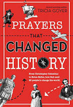 Prayers That Changed History PB by Tricia Goyer