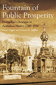 The Fountain of Public Prosperity PB Evangelical Christians by Stuart Piggin