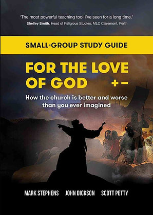 For The Love of God PB Study Guide How the Church is  by M Stephens