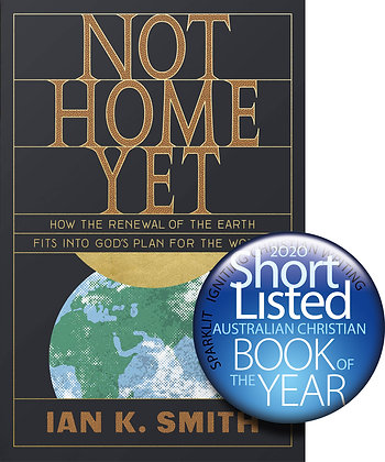 Not Home Yet PB How the renewal of the earth by I Smith