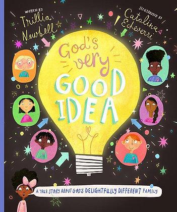 God's Very Good Idea HC by T Newbell