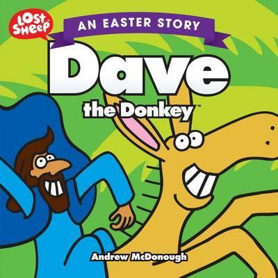 Dave the Donkey PB Easter story by A Mcdonough