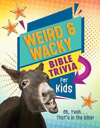 Weird & Wacky Bible Trivia for Kids PB by Ed Strauss