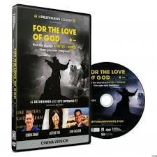 For the Love of God DVD How the church is better + worse
