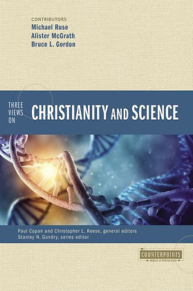 Three Views on Christianity and Science PB