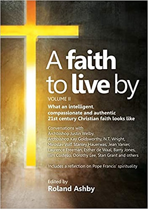 A Faith To Live By Vol II PB by Roland Ashby