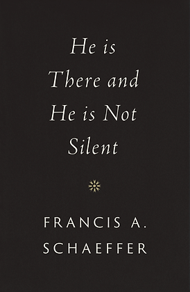 He Is There and He Is Not Silent HB By Francis A. Schaeffer