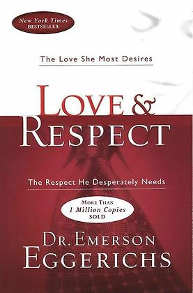 Love & Respect By DrE Eggerichs