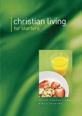 Christian Living for Starters PB 7 foundational Bible studies